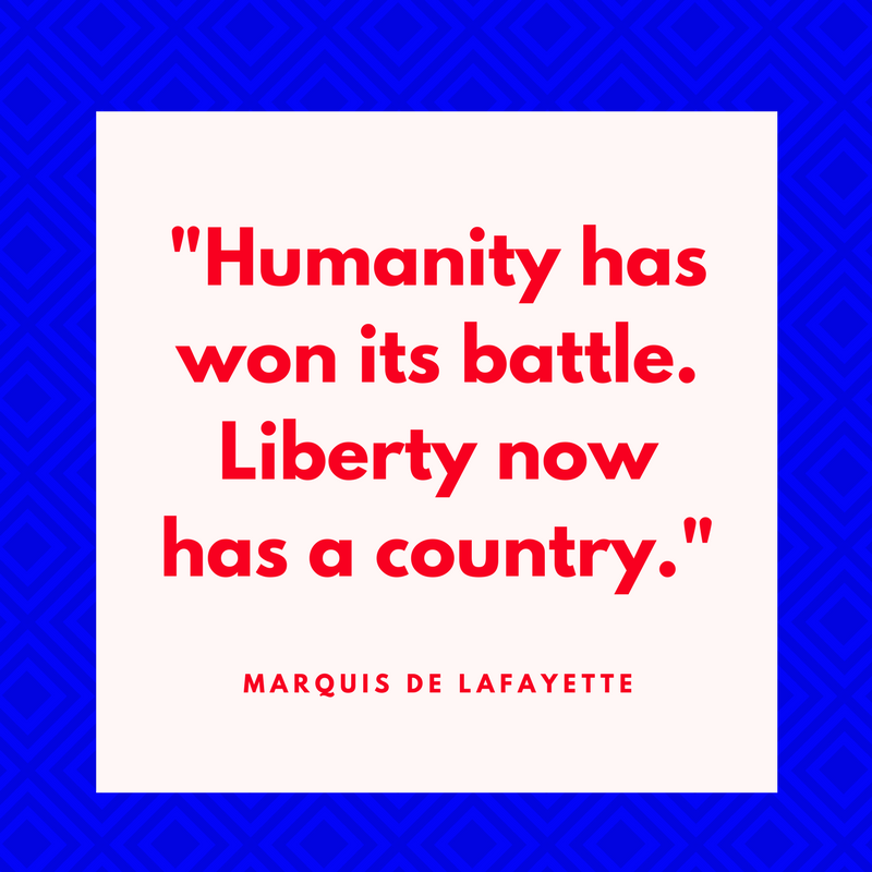 Marquis de Lafayette on Independence