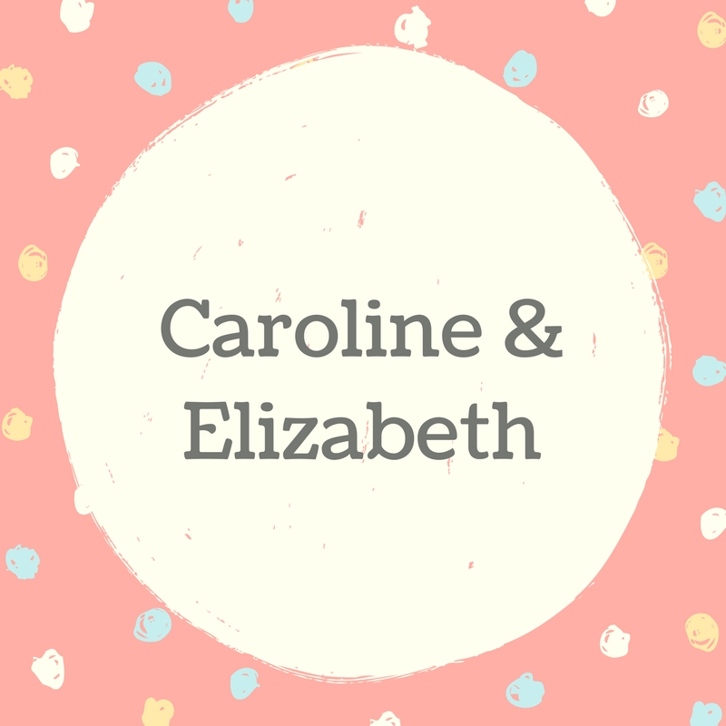 Twin Names: Caroline and Elizabeth