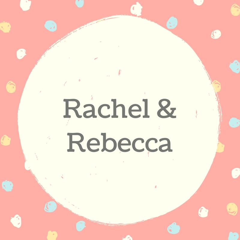 Twin Names: Rachel and Rebecca