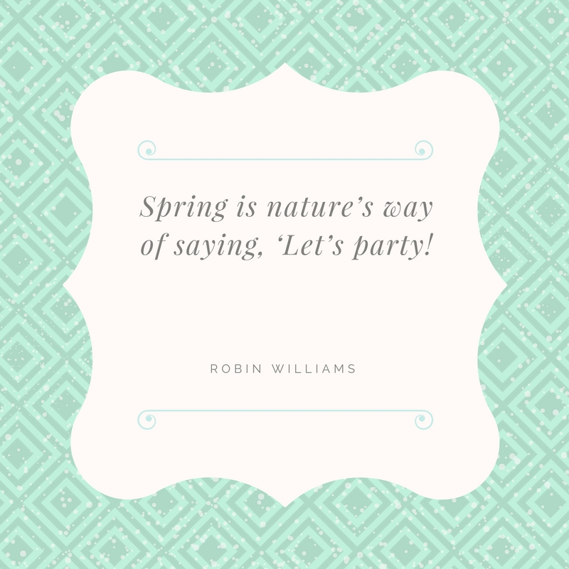 Spring Means it's Time to Party!
