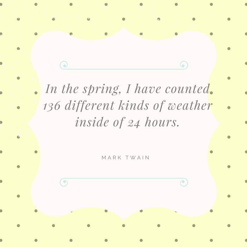 Spring Weather Quote