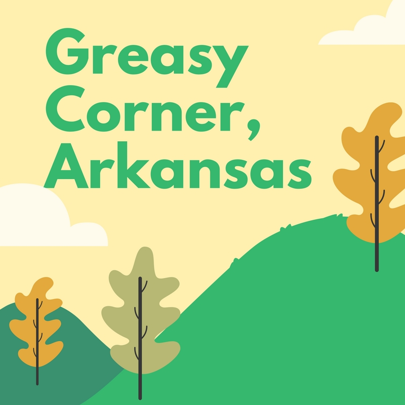 Greasy Corner, Arkansas