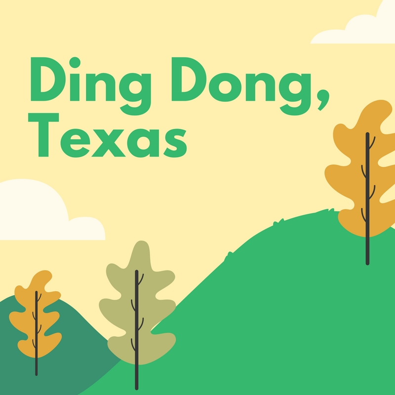 Ding Dong, Texas