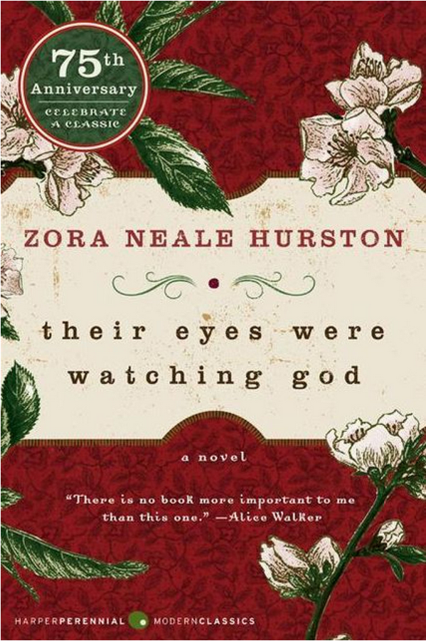 Florida: Their Eyes Were Watching God by Zora Neale Hurston
