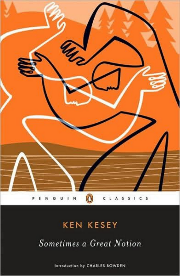 Oregon: Sometimes a Great Notion by Ken Kesey