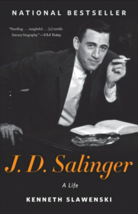 J.D. Salinger: A Life by Kenneth Slawenski