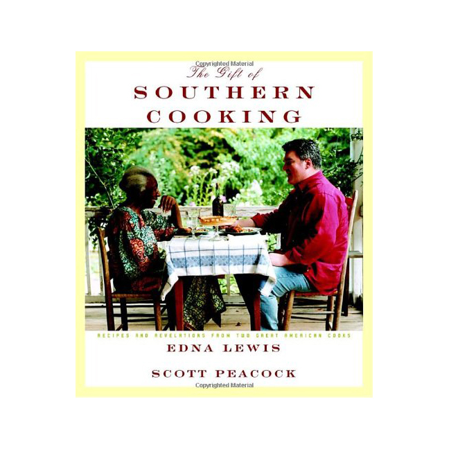 The Gift of Southern Cooking: Recipes and Revelations from Two American Cooks