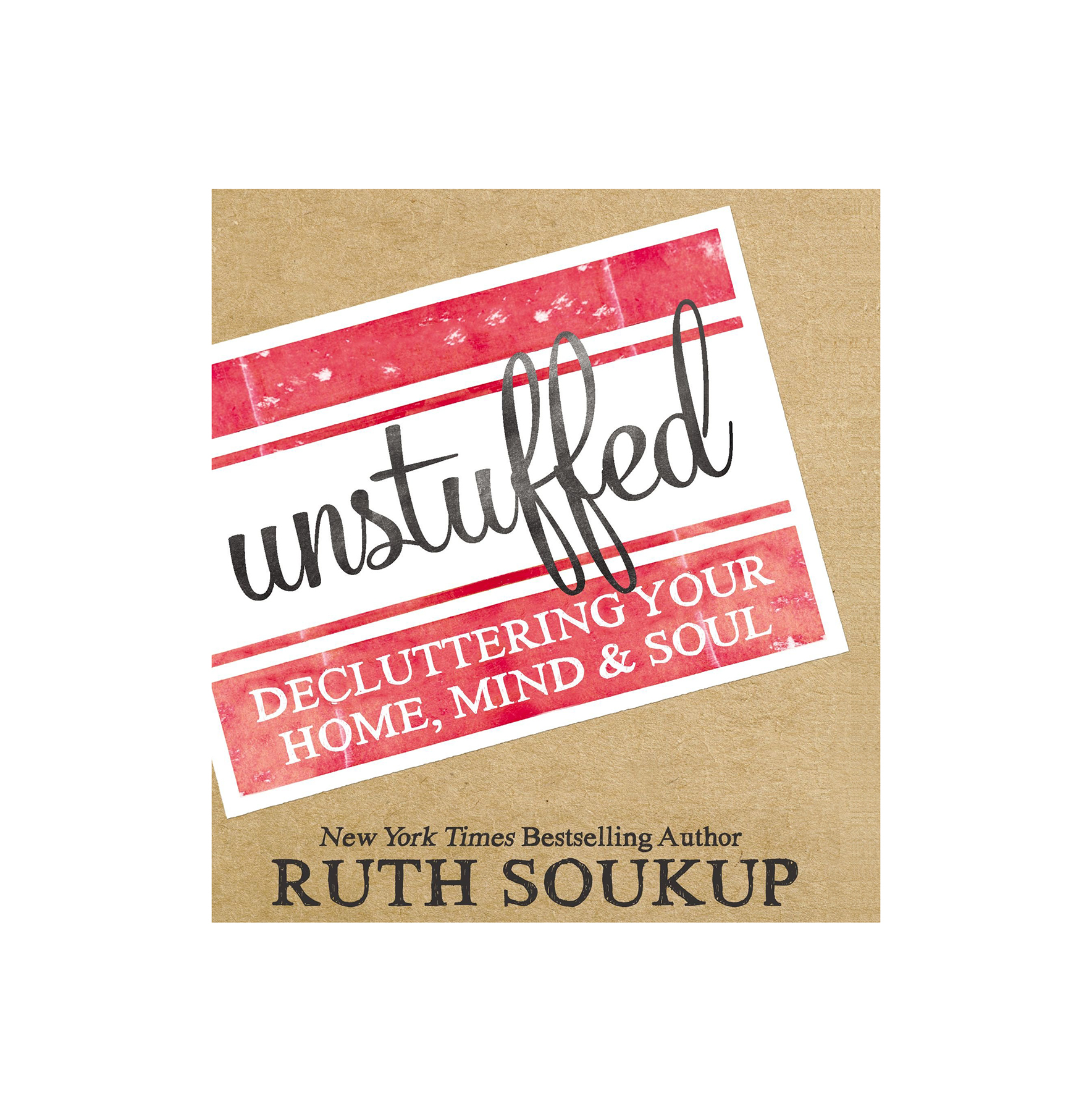 Unstuffed, by Ruth Soukup Audiobook