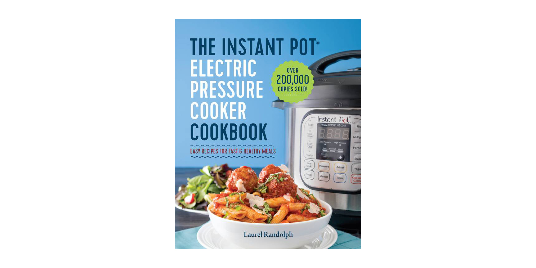 Instant Pot Electric Pressure Cookbook