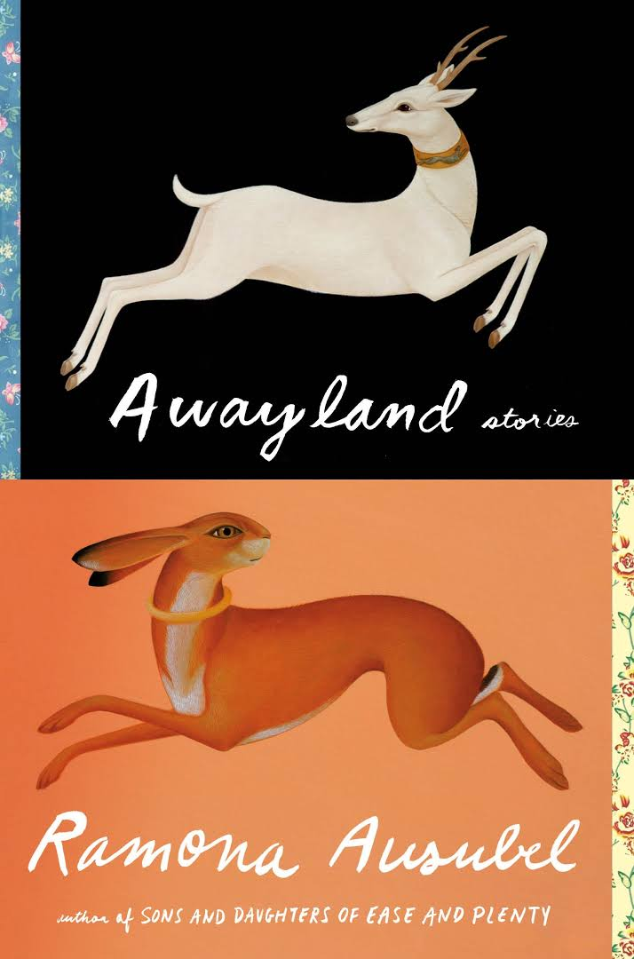 Awayland: Stories by Ramona Ausubel