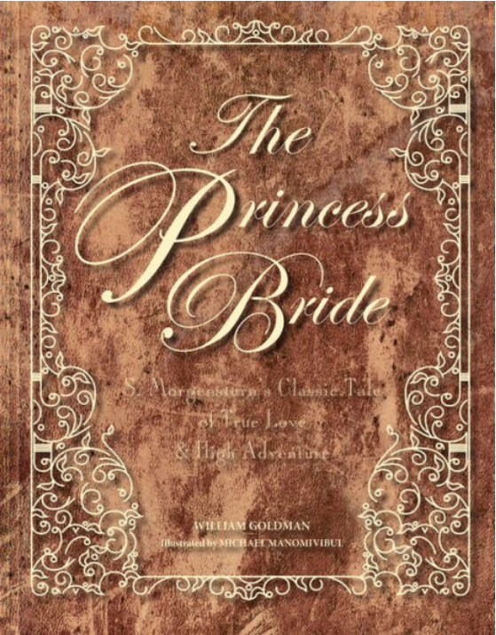 The Princess Bride: Deluxe Edition by William Goldman