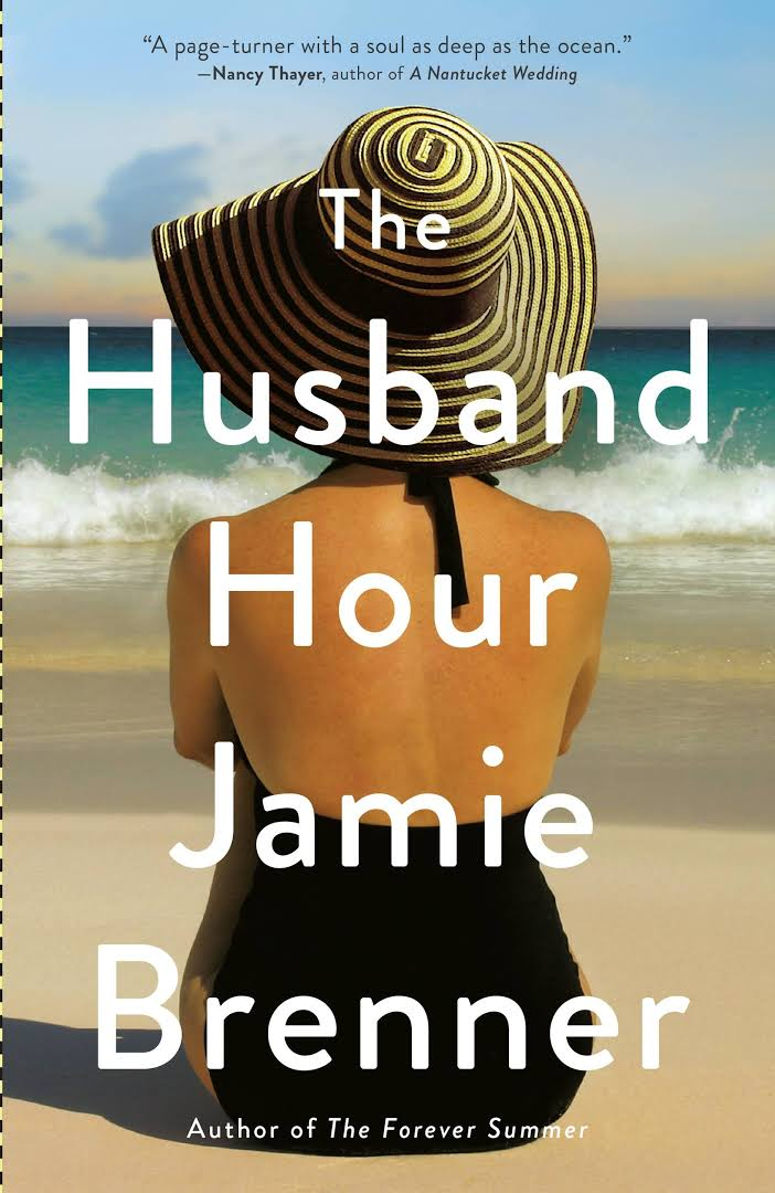 The Husband Hour by Jamie Brenner
