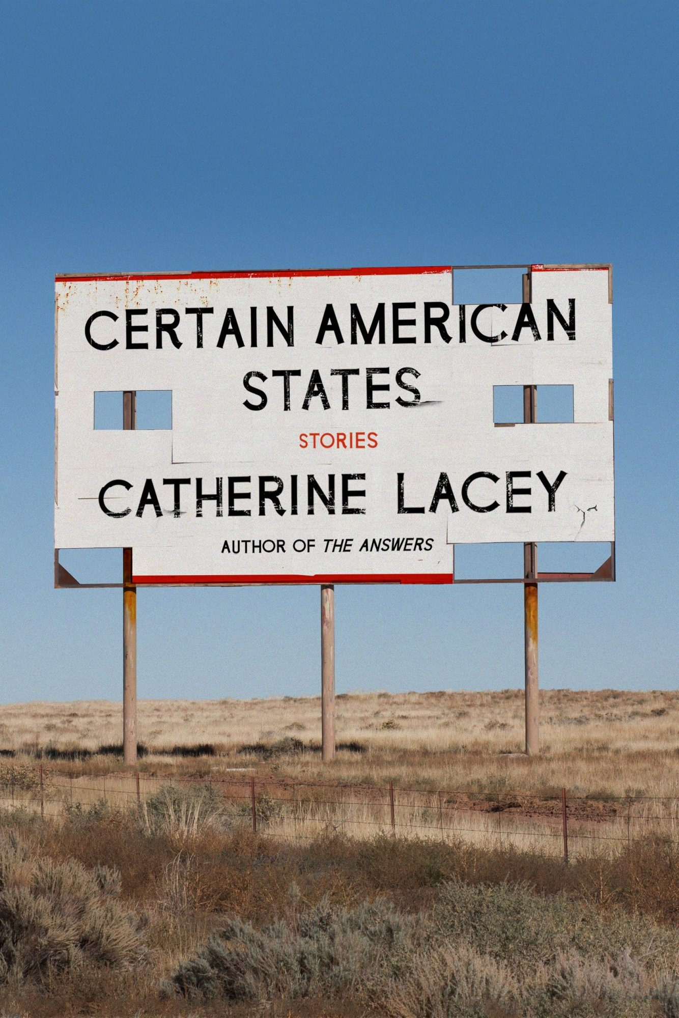 Certain American States: Stories by Catherine Lacey