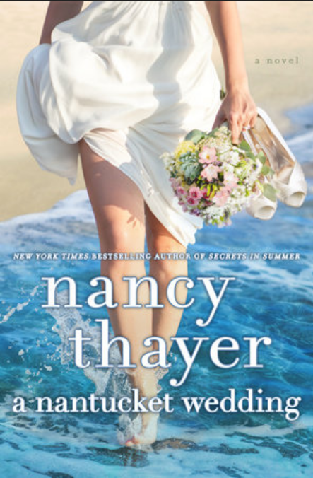 A Nantucket Wedding by Nancy Thayer