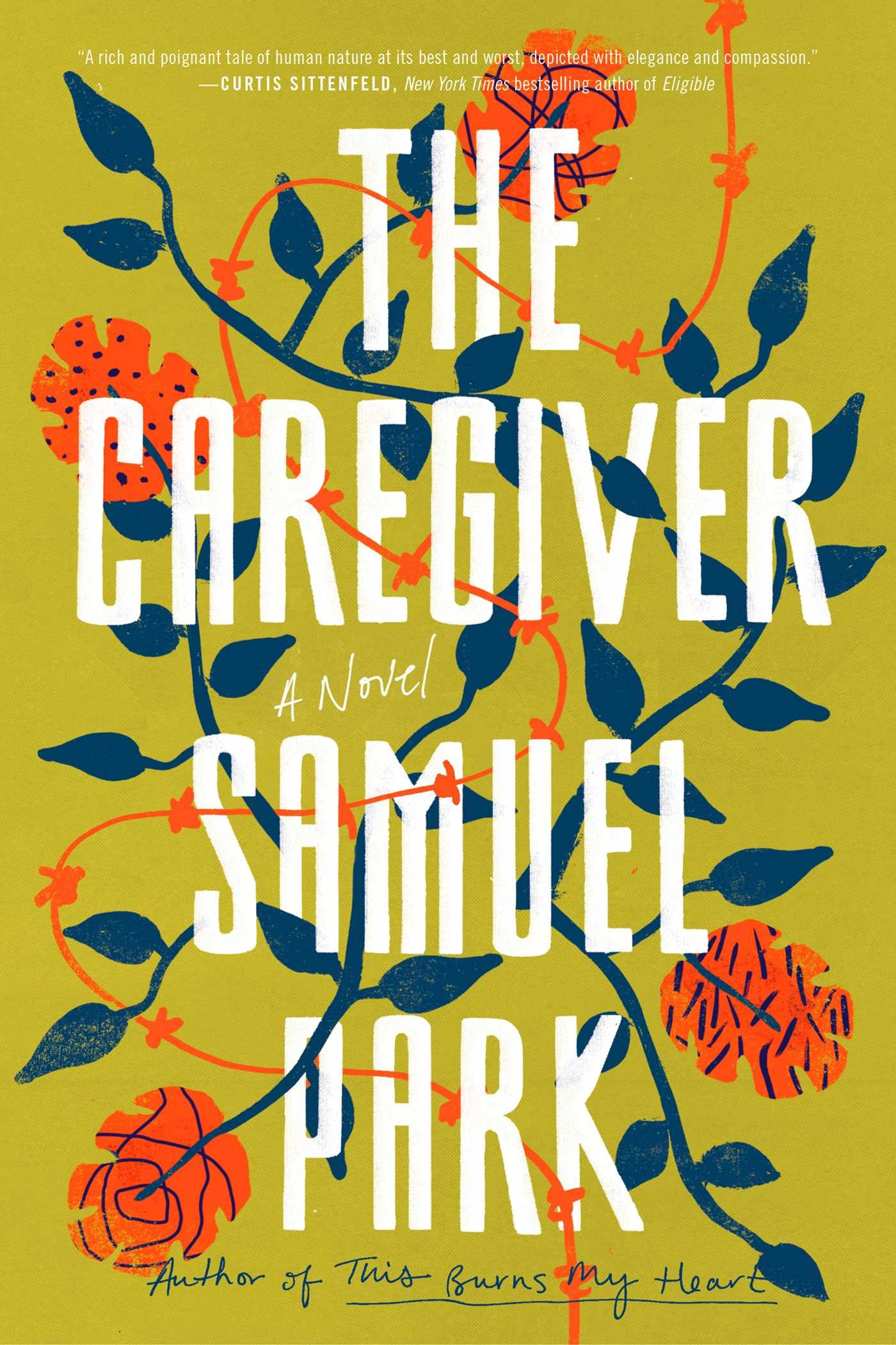 The Caregiver: A Novel by Samuel Park