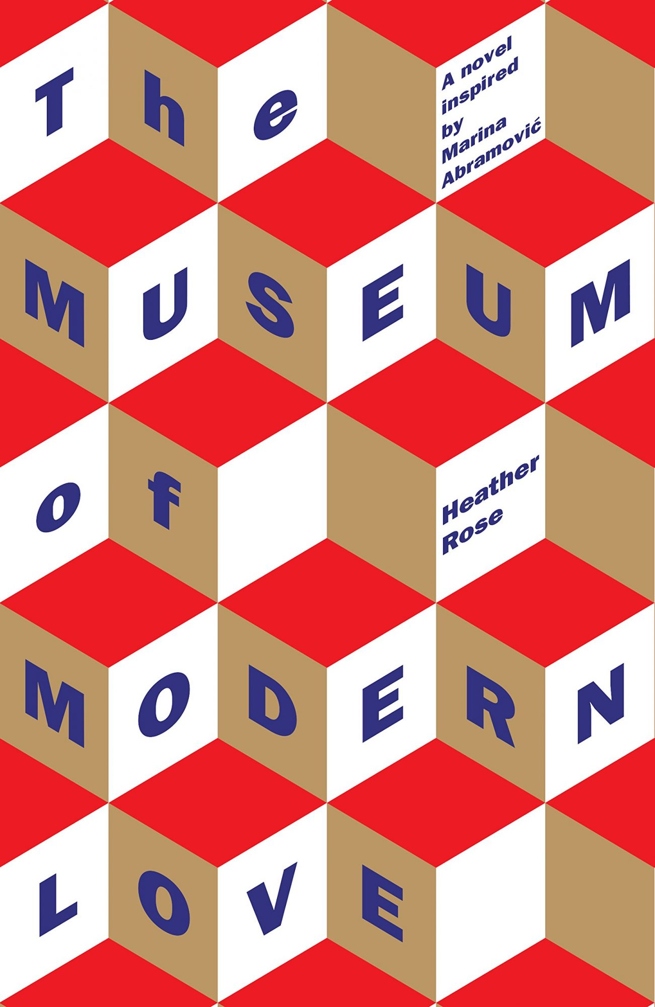 The Museum of Modern Love: A Novel by Heather Rose