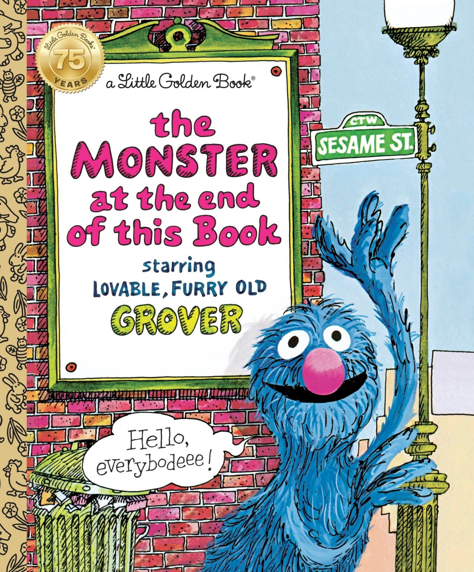 The Monster at the End of This Book by Jon Stone, illustrated by Michael Smollin