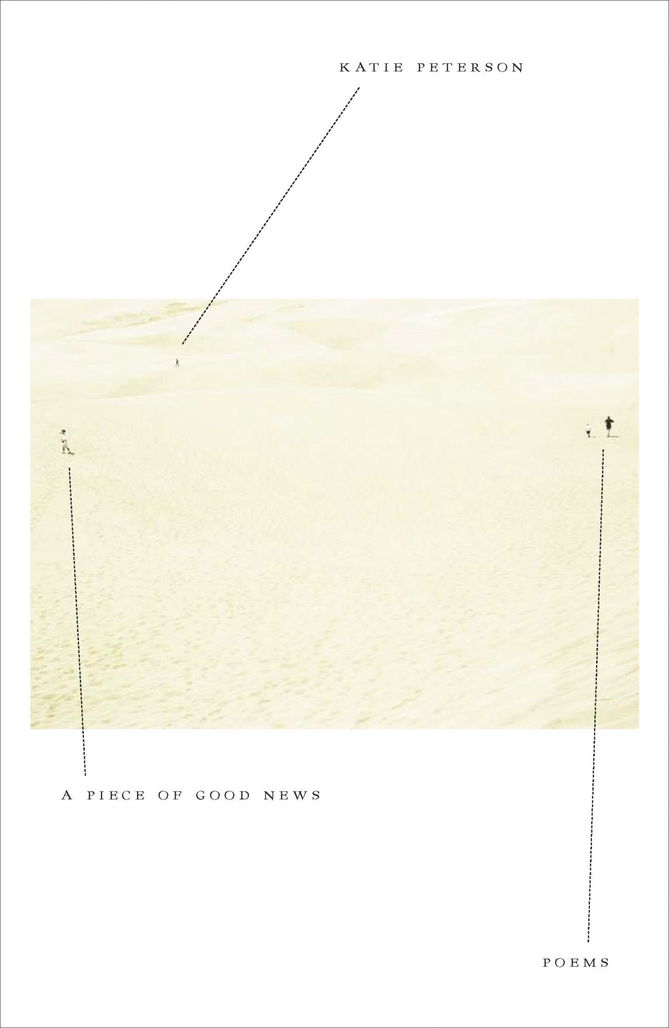 A Piece of Good News: Poems by Katie Peterson