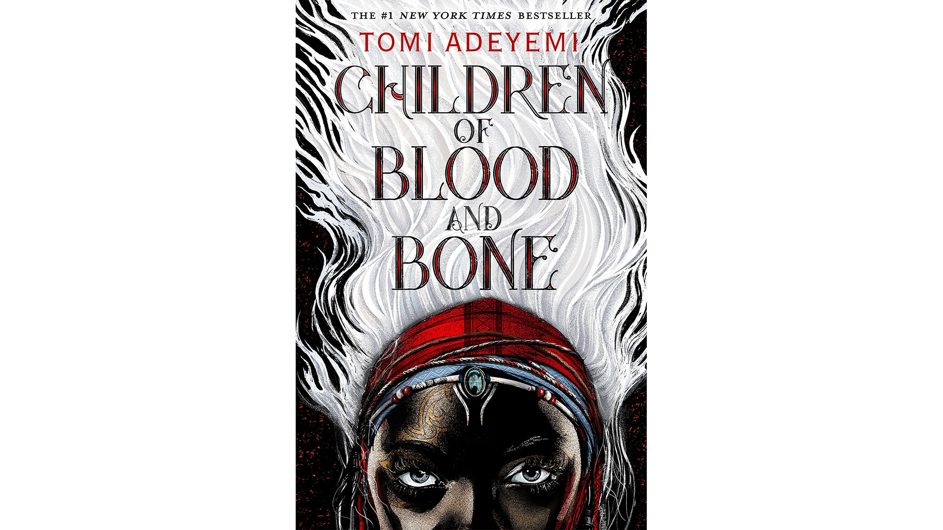 8.  Children of Blood and Bone (Legacy of Orisha)  by Tomi Adeyemi