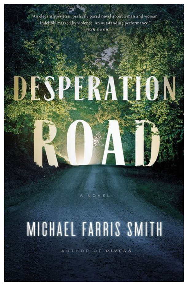 Desperation Road by Michael Farris Smith