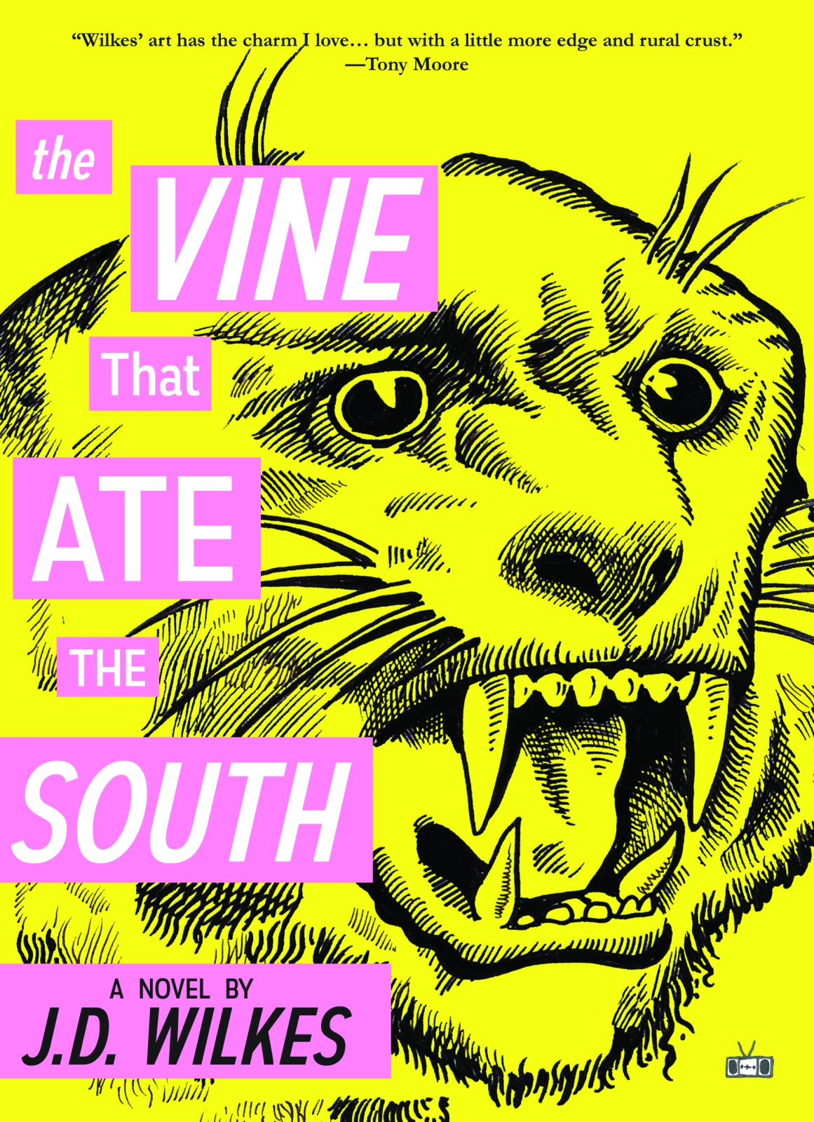 The Vine that Ate the South by J. D. Wilkes