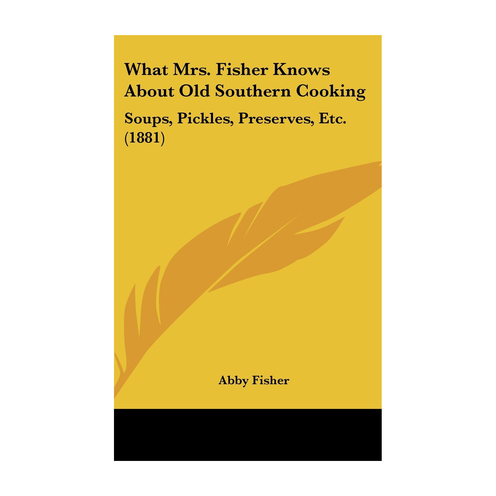 What Mrs. Fisher Knows About Southern Cooking Vintage Cookbook