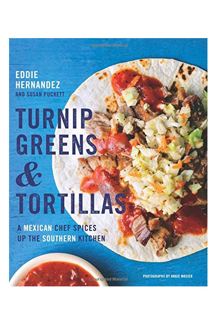 Turnip Greens & Tortillas Cookbooks