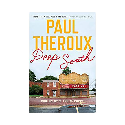 """Deep South"" by Paul Theroux"