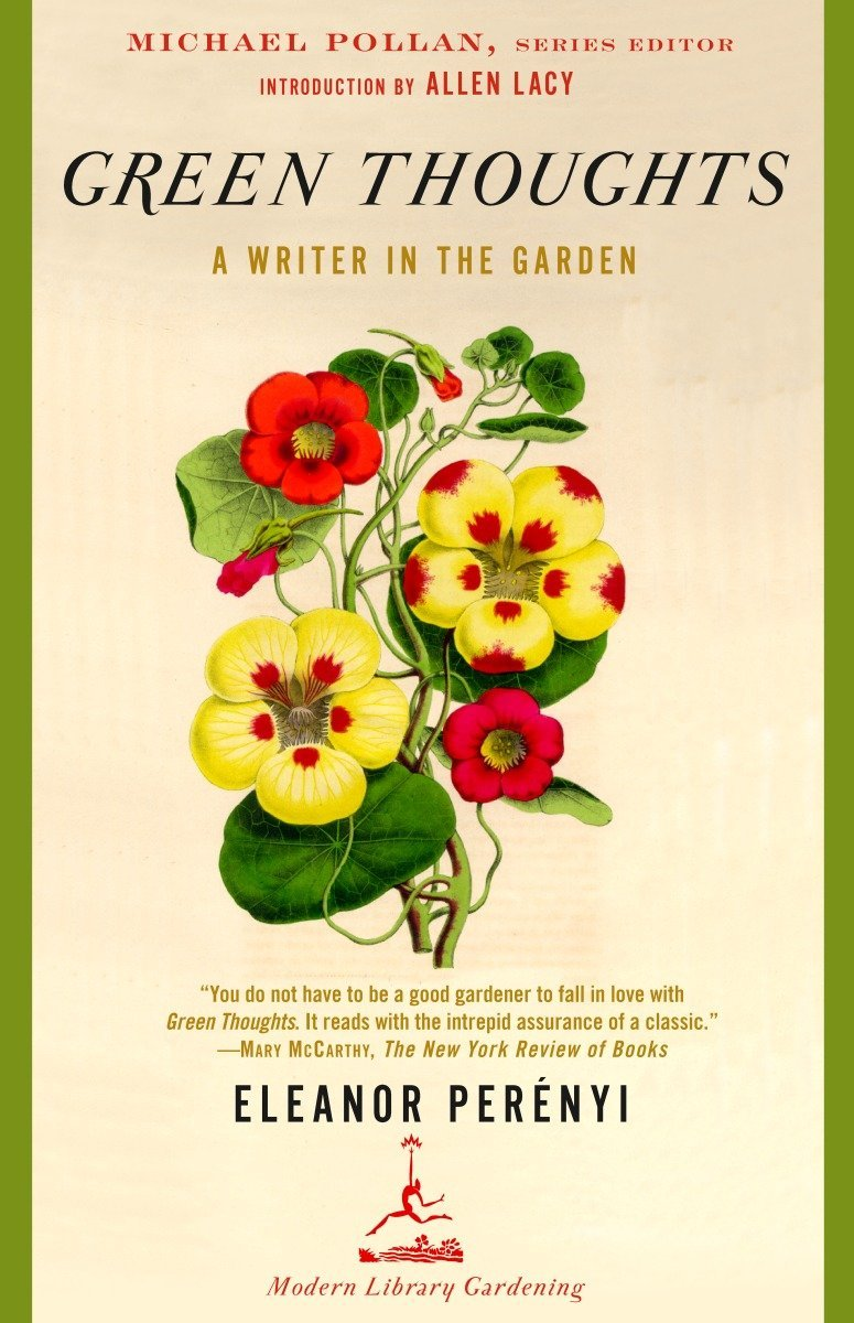 Green Thoughts: A Writer in the Garden by Eleanor Perényi