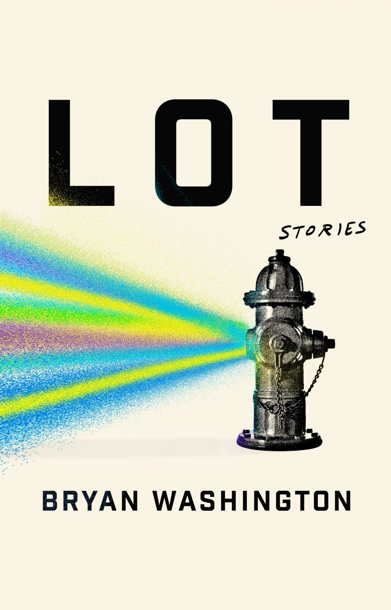 Lot: Stories by Bryan Washington