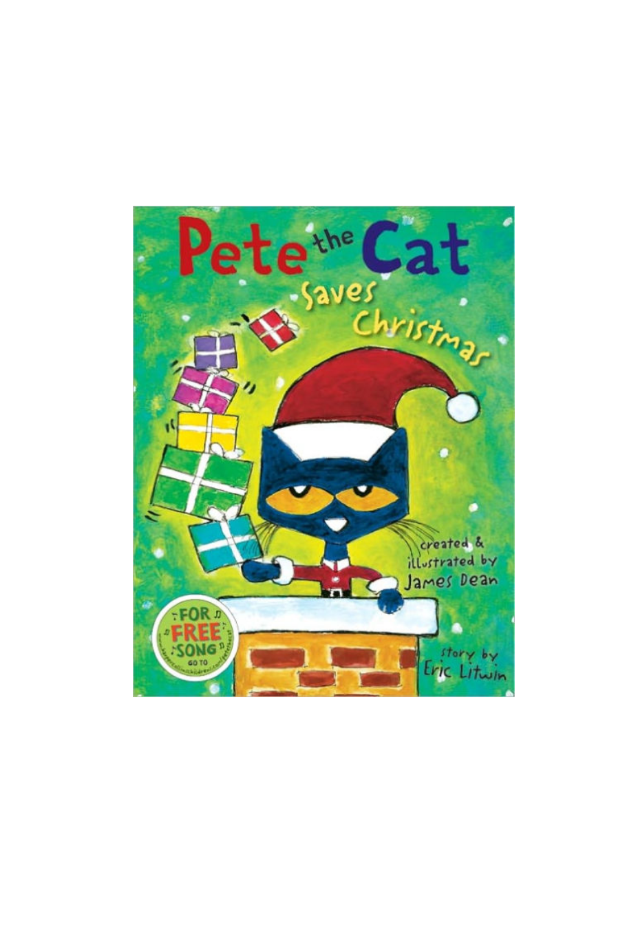 Pete the Cat Saves Christmas by James Dean