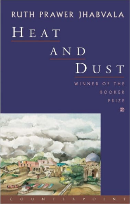 Heat and Dust by Ruth Prawer Jhabvala (1975)