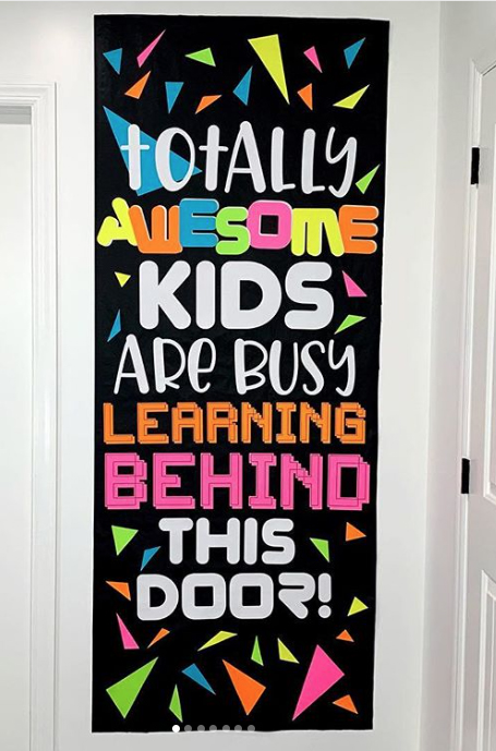 Totally Awesome Kids Are Busy Learning Behind This Door