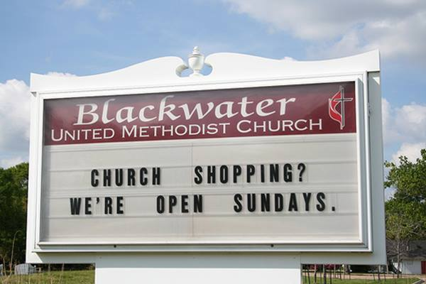 Church Signs So Funny It Might Be A Sin Church Shopping? We're Open Sundays