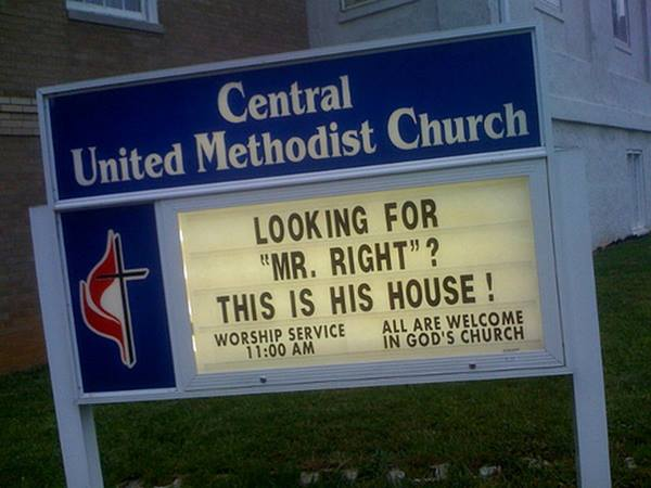 "Church Signs So Funny It Might Be A Sin Looking for ""Mr. Right?"" This Is His House"