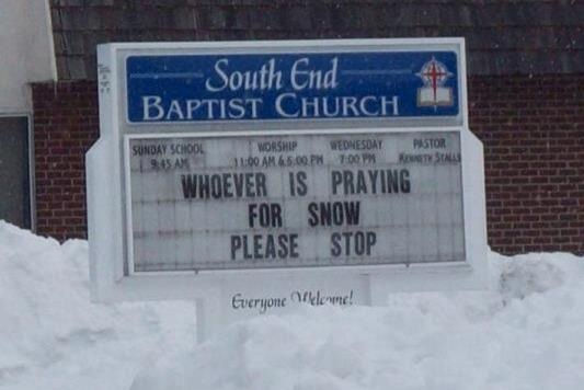 Church Signs So Funny It Might Be A Sin Whoever Is Praying For Snow Please Stop