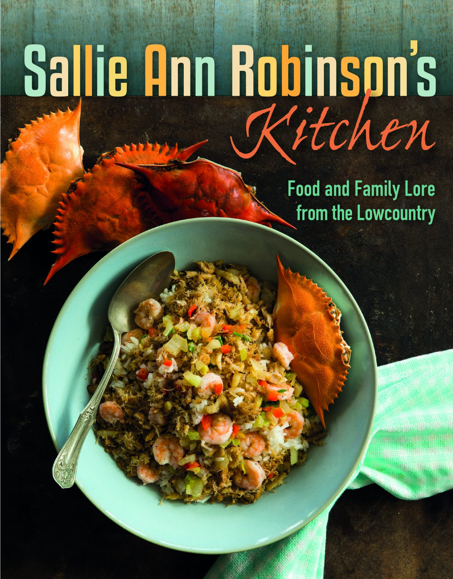 Sallie Ann Robinson: Food and Family Lore from the Lowcountry