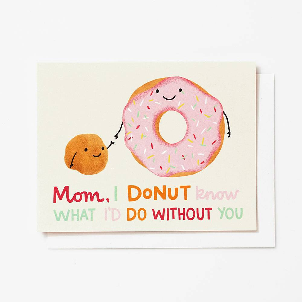 Donut Know Mothers Day Card