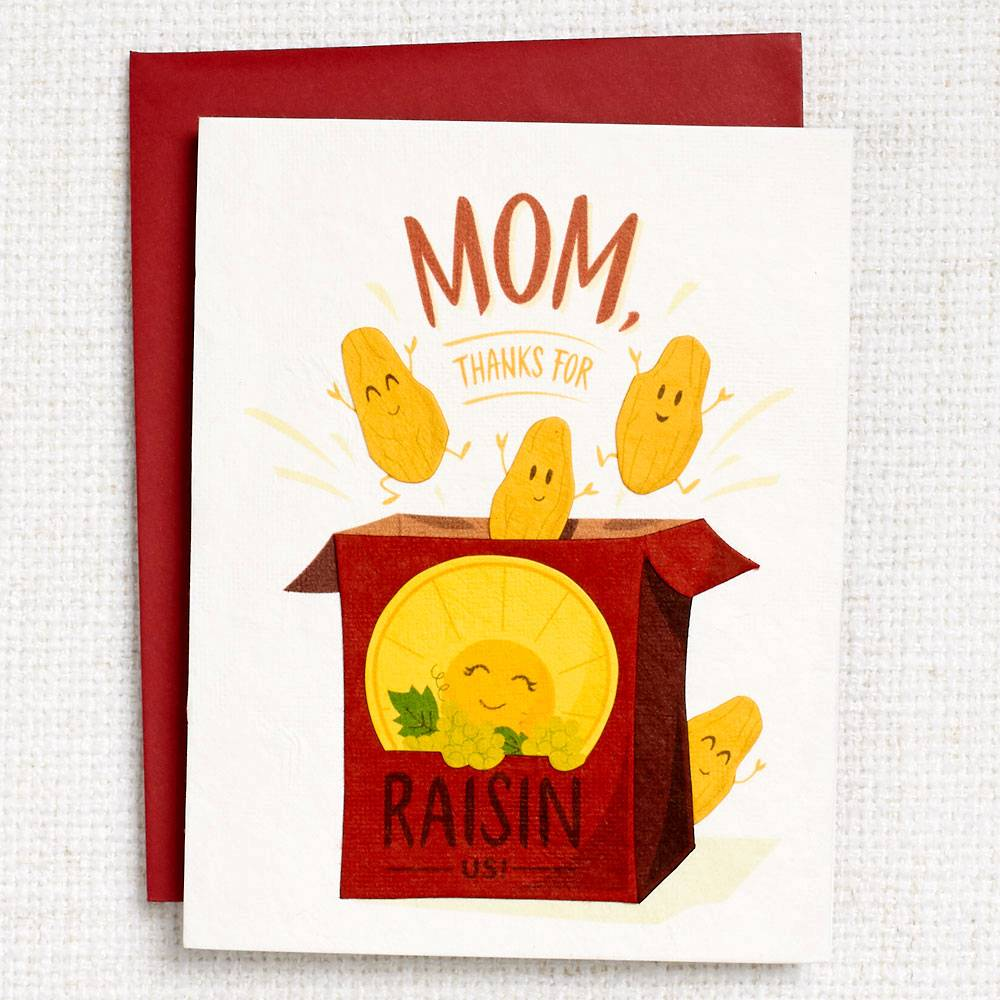 Thanks for Raisin Us Mothers Day Card