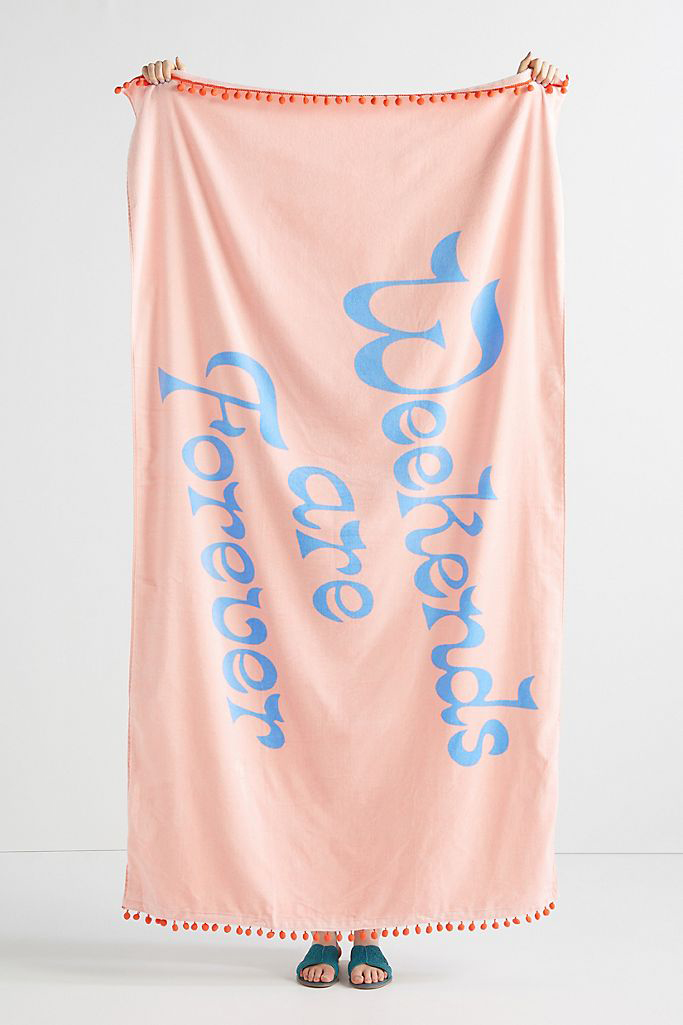 Weekends Are Forever Beach Towel
