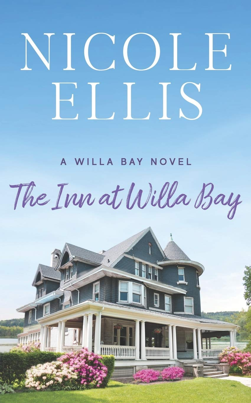 The Inn at Willa Bay by Nicole Ellis