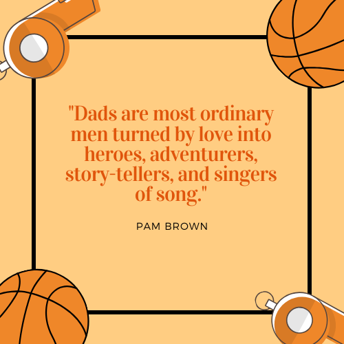Father's Day Quote Pam Brown