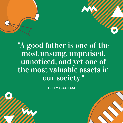 Father's Day Quotes about Dad Billy Graham