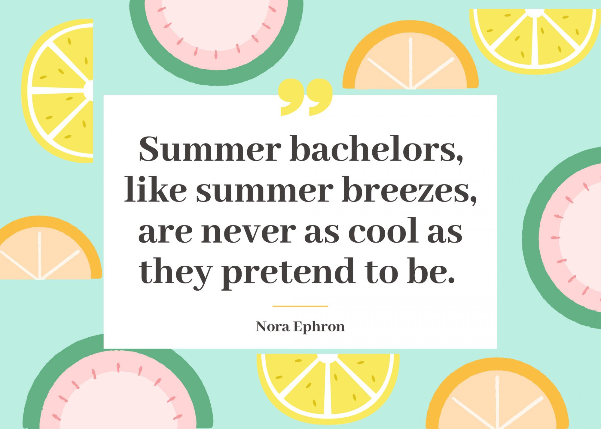 Summer Quote Bachelor