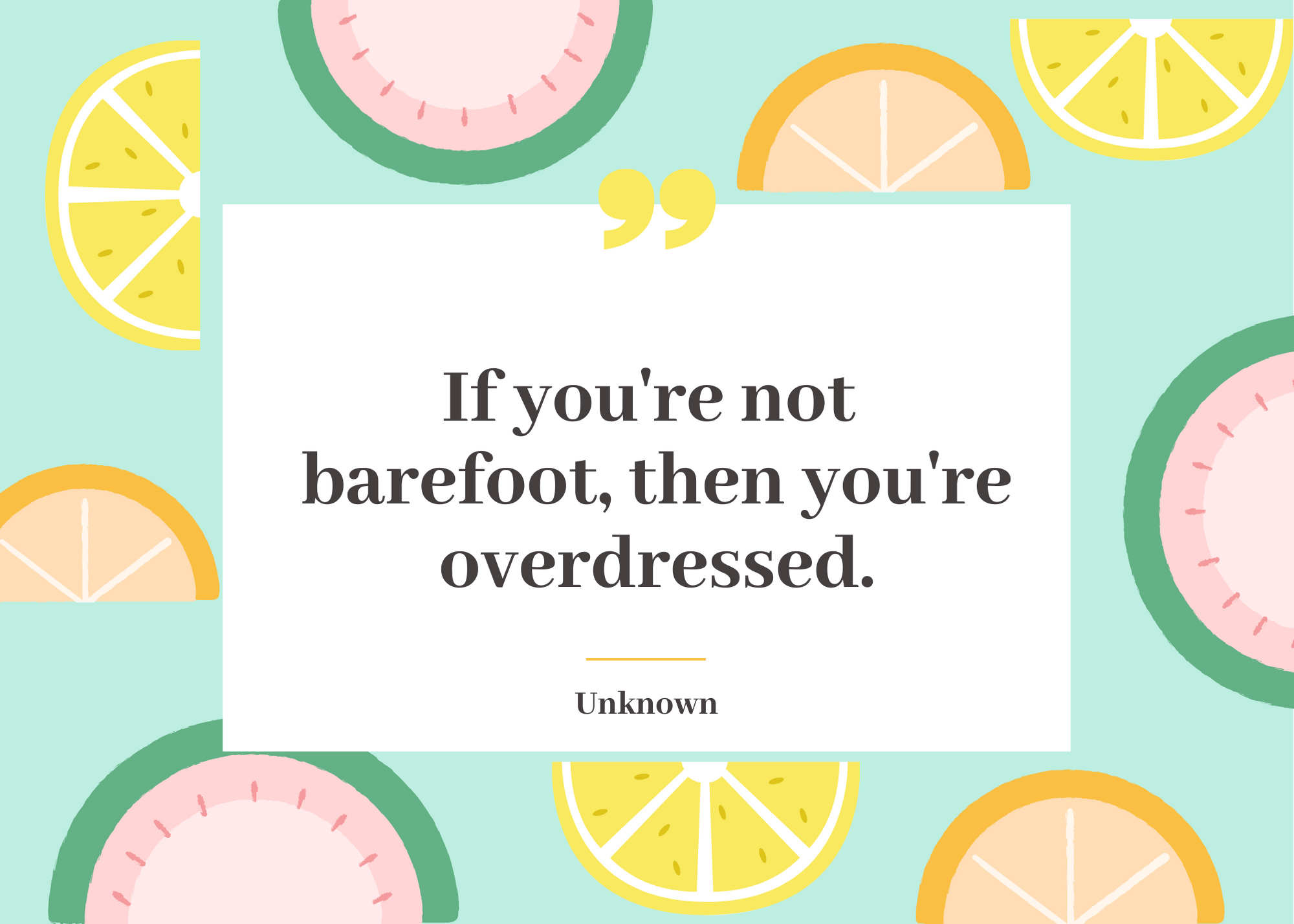 Summer Quote Barefoot