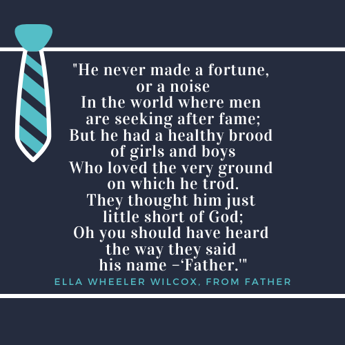 Father's Day Quotes about Dad Ella Wheeler Wilcox