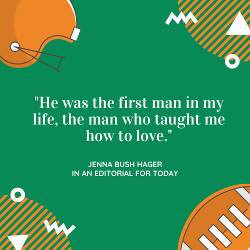 Father's Day Quotes About Dad Jenna Bush Hager