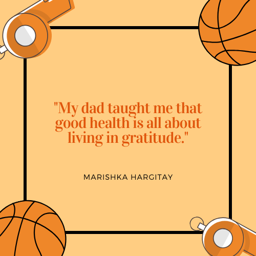 Father's Day Quotes about Dad Marishka Hargitay