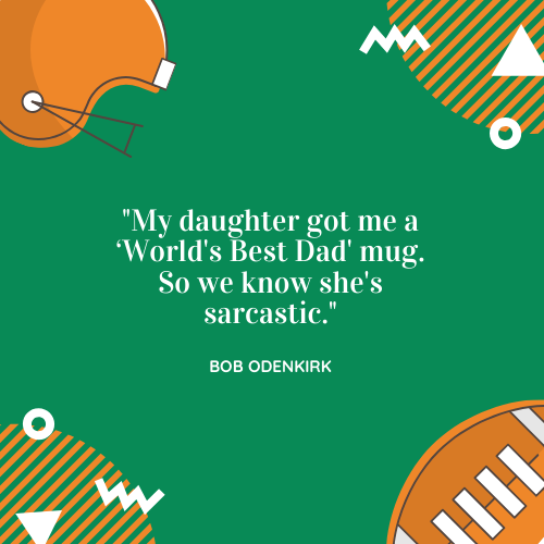 Father's Day Quote About Dad Bob Odenkirk