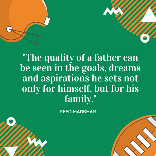 Father's Day Quotes about Dad Reed Markham